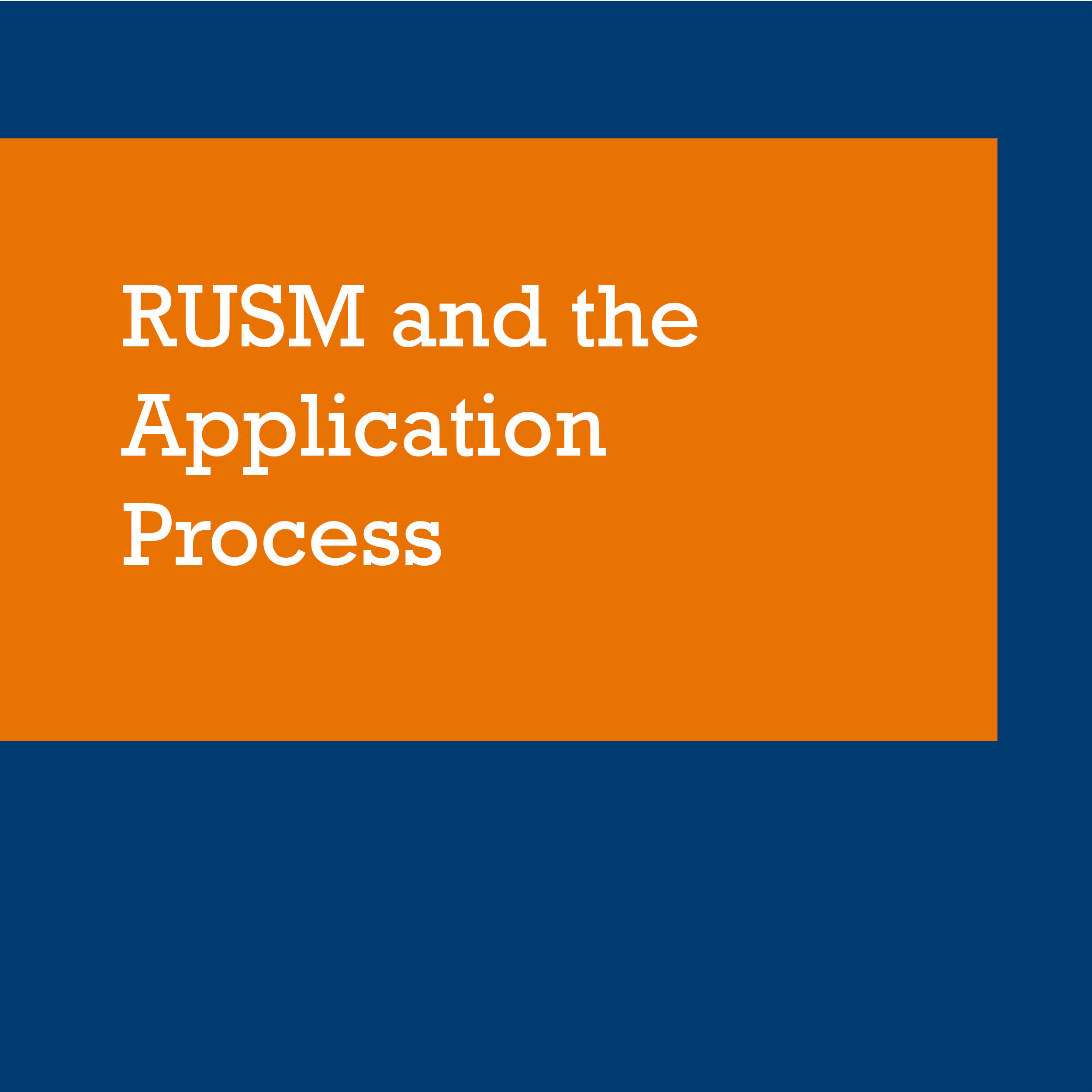 RUSM and the Application Process thumbnail
