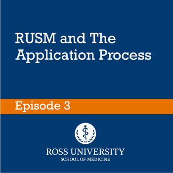 Episode 3: RUSM and The Application Process