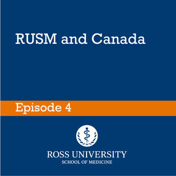 Episode 4: RUSM and Canada