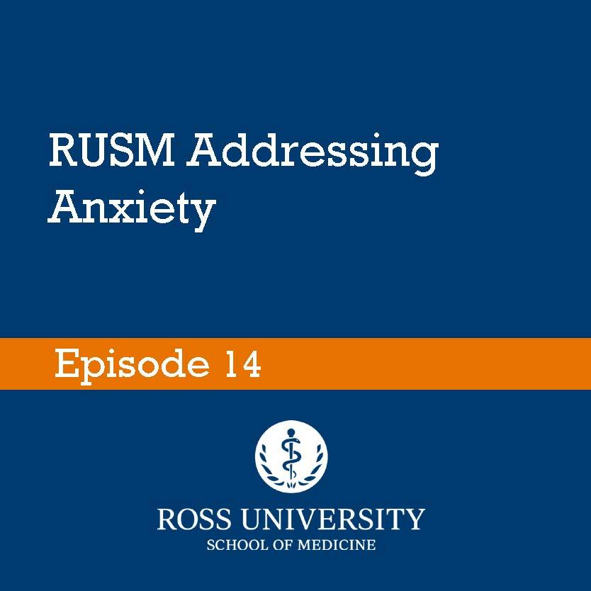 RUSM Addressing Anxiety