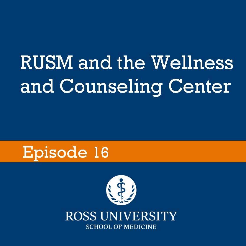 RUSM and the Wellness and Counseling Center