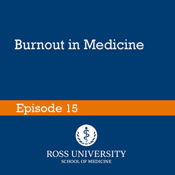 Burnout in Medicine