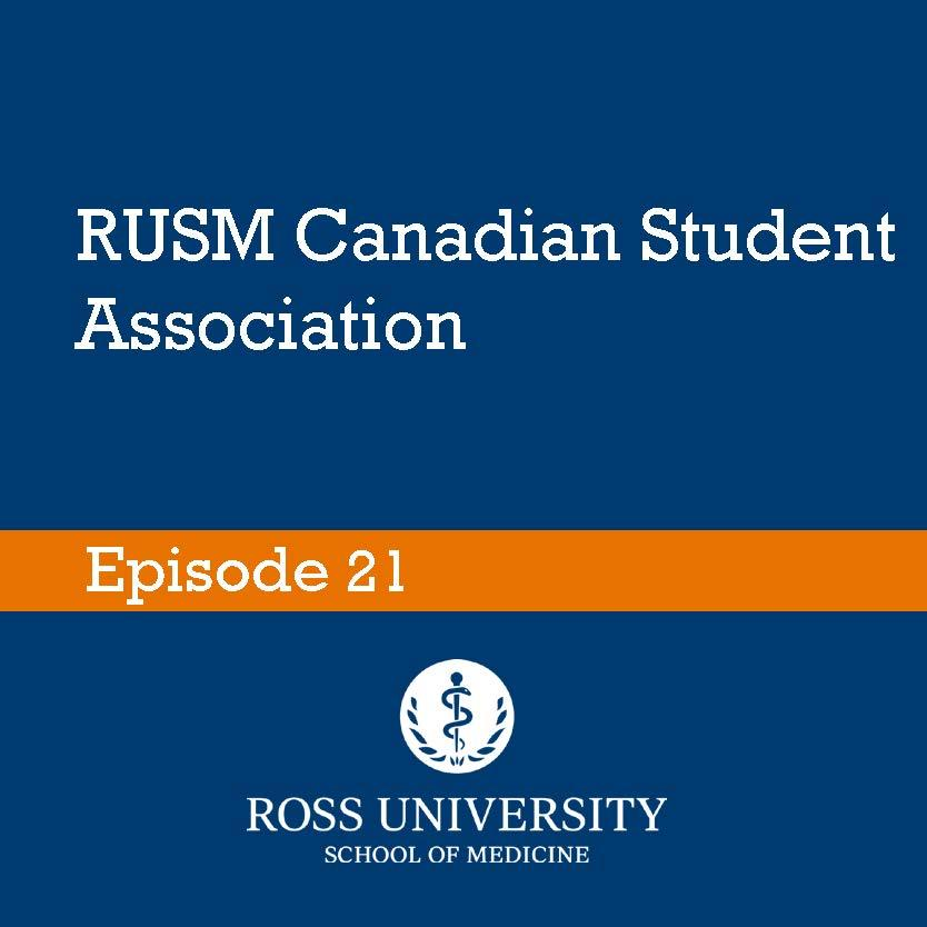 Episode 21: RUSM Canadian Student Association