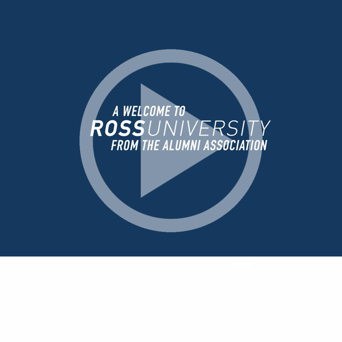 "Graphic text of ""A Welcome to Ross University From The Alumni Assocation"""